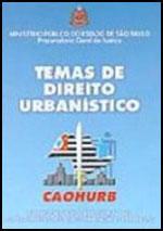 Temas de Direito Urbanístico 1           , livro de José Carlos de Freitas, Mariza Romero(coordenação)