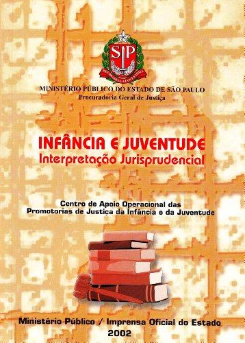 Infância e Juventude :  Interpretação Jurisprudencial, livro de José Luís Alicke