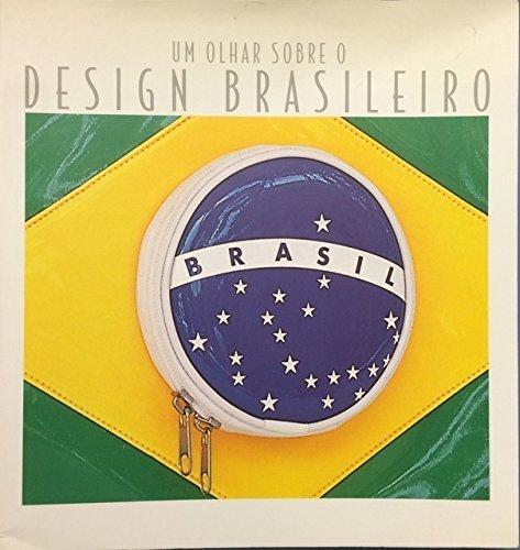 Um Olhar Sobre O Design Brasileiro, livro de Joice Joppert Leal