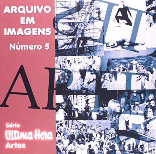 Arquivo Em Imagens - Número 5, livro de Vários Autores