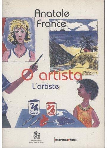 Artista ,  O, livro de Anatole France, Alano Freitas (desenhos)  , Claudio Giordano (tradução e texto complementar)