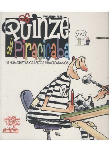 Quinze de Piracicaba, Os : Livro dos Cartunistas, livro de Vários