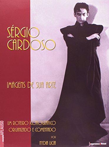 Coleção Aplauso Especial: Sérgio Cardoso : imagens de sua arte, livro de LÍCIA, Nydia