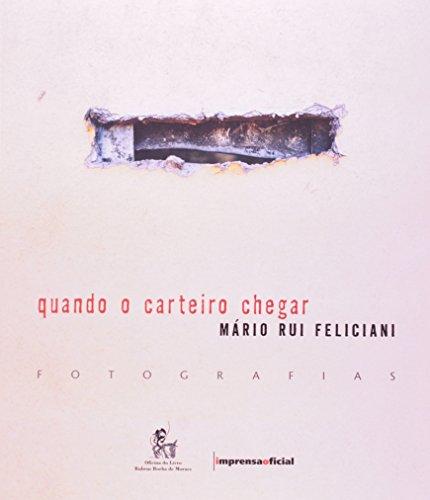Quando o Carteiro Chegar, livro de Mário Rui Feliciani