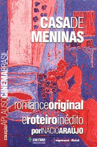 Coleção Aplauso Cinema Brasil Roteiro: Casa de Meninas, livro de Inácio Araújo