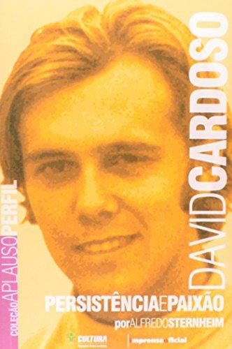 Coleção Aplauso Perfil: David Cardoso : persistência e paixão, livro de STERNHEIM, Alfredo