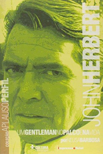 Coleção Aplauso Perfil: John Herbert : um gentleman no palco e na vida, livro de BARBOSA, Neusa