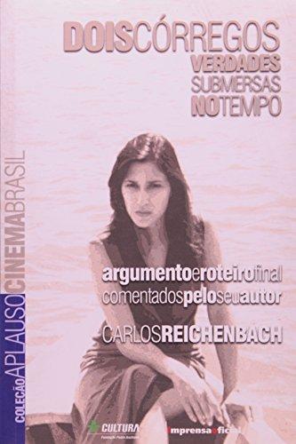 Coleção Aplauso Cinema Brasil Roteiro: Dois Córregos, livro de REICHENBACH, Carlos