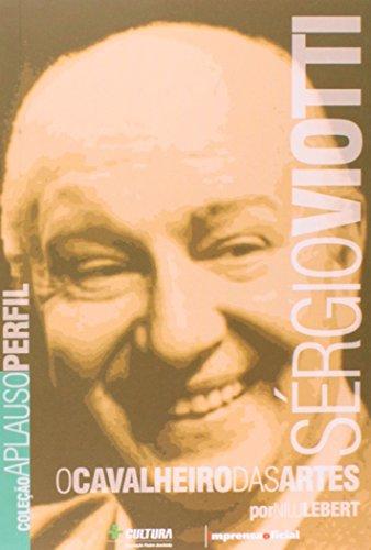 Coleção Aplauso Perfil: Sérgio Viotti : o cavalheiro das artes, livro de Nilu de Assis