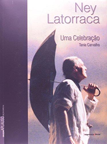 Coleção Aplauso Especial: Ney Latorraca : uma celebração , livro de CARVALHO, Tânia