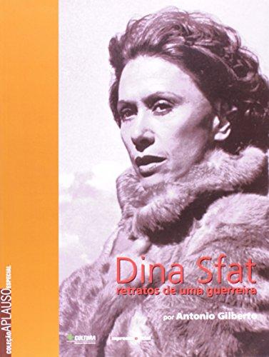 Coleção Aplauso Especial: Dina Sfat : retratos de uma guerreira, livro de Antonio Gilberto