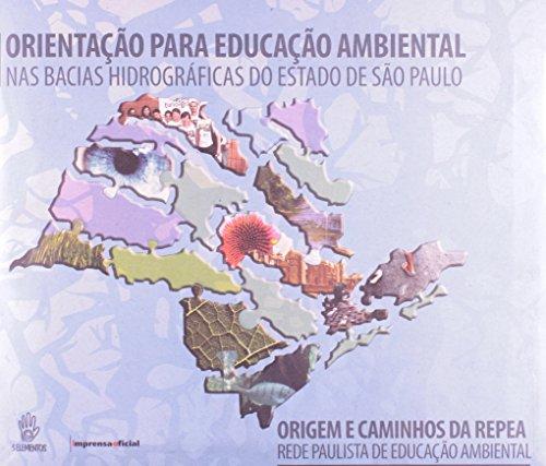 Orientação para Educação Ambiental -  Imprensa Social, livro de Rede Paulista de Educação Ambiental