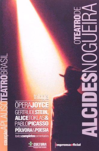 Coleção Aplauso Teatro Brasil: Trilogia Alcides Nogueira : O teatro de Alcides Nogueira, livro de NOGUEIRA, Alcides