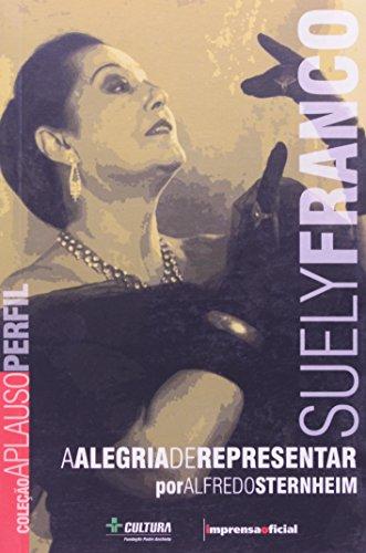Coleção Aplauso Perfil: Suely Franco : a alegria de representar, livro de STERNHEIM, Alfredo