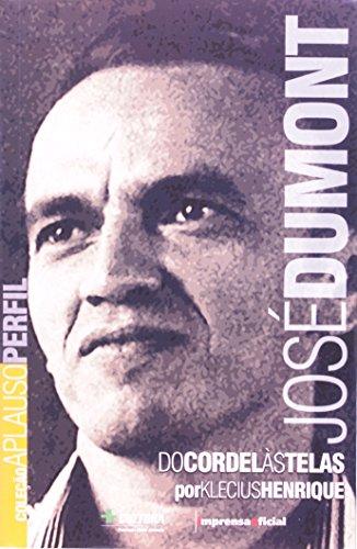 Coleção Aplauso Perfil: José Dumont : do cordel às telas , livro de Klecius Henrique