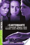 Coleção Aplauso Cinema Brasil Roteiro: A Cartomante, livro de ASSIS, Wagner de
