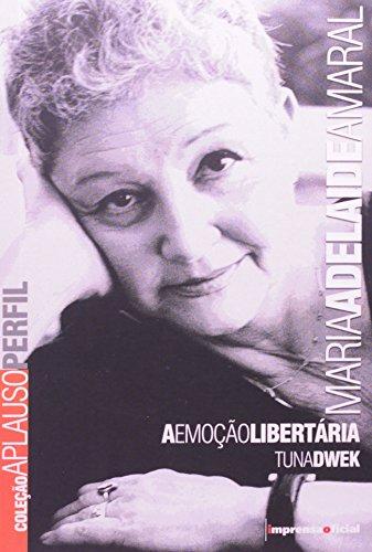 Coleção Aplauso Perfil: Maria Adelaide Amaral, livro de DWEK, Tuna