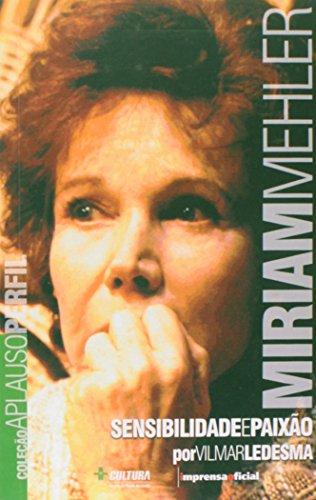 Coleção Aplauso Perfil: Miriam Mehler : sensibilidade e paixão, livro de LEDESMA, Vilmar