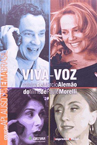 Coleção Aplauso Cinema Brasil Roteiro: Viva-Voz, livro de Paulo Morelli