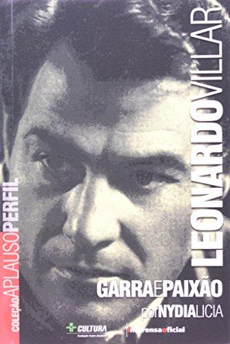 Coleção Aplauso Perfil: Leonardo Villar : garra e paixão, livro de LÍCIA, Nydia