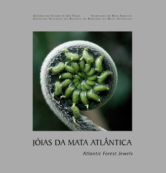 Jóias da Mata Altântica ( Atlantic Forest Jewels) - edição bilíngüe(Português/Inglês), livro de LINO, Clayton Ferreira