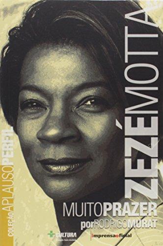 Coleção Aplauso Perfil: Zezé Motta : muito prazer, livro de Rodrigo Murat