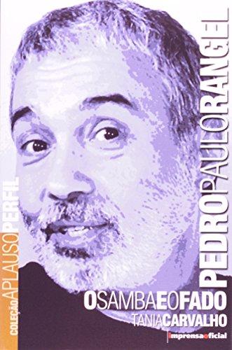 Coleção Aplauso Perfil: Pedro Paulo Rangel : o samba e o fado, livro de CARVALHO, Tânia
