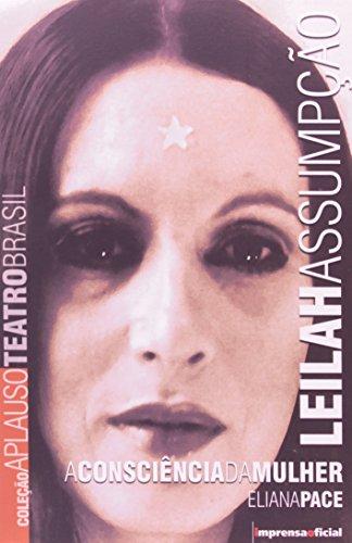Coleção Aplauso Teatro Brasil: Leilah Assumpção : a consciência da mulher, livro de PACE, Eliana