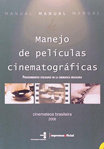 Manual de Manuseio de Películas - Espanhol, livro de Vários