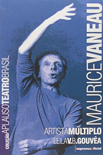 Coleção Aplauso Teatro Brasil: Maurice Vanneau : artista múltiplo, livro de GOUVÊA, Leila V.B.