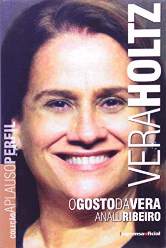 Coleção Aplauso Perfil: Vera Holtz : o gosto da Vera, livro de RIBEIRO, Analu