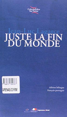 Coleção Palco Sur Scène: Apenas o Fim do Mundo - Ed Bilíngüe (português/francês), livro de Jean-Luc Lagarce
