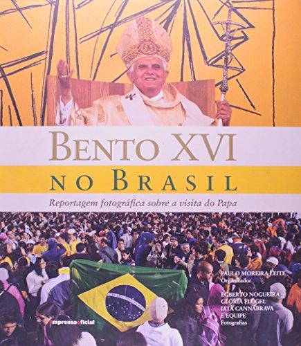 Bento XVI no Brasil, livro de Paulo Moreira Leite (organizador)