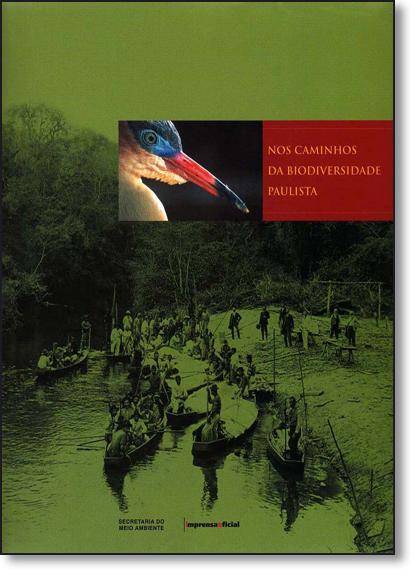 Nos Caminhos da Biodiversidade paulista, livro de Márcio Leite (organização)