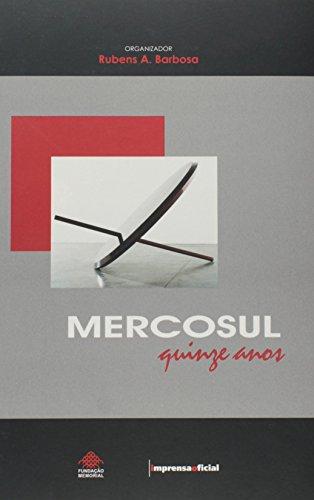 Mercosul : Quinze Anos, livro de BARBOSA, Rubens A