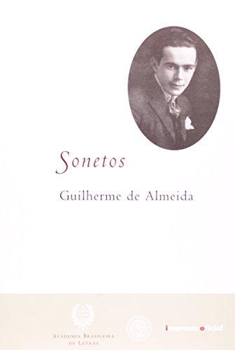 Sonetos - 2ª edição - Guilherme de Almeida, livro de Guilherme de Almeida