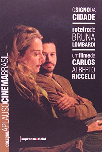 Coleção Aplauso Cinema Brasil Roteiro: O Signo da Cidade, livro de Bruna Lombardi