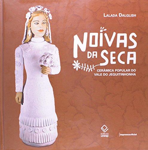 Noivas da Seca - 2ª edição, livro de DALGLISH, Lalada