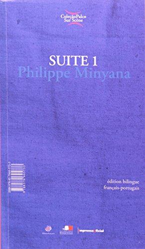 Coleção Palco Sur Scène: Suite 1 - Ed Bilíngüe (português/francês), livro de Philippe Minyana