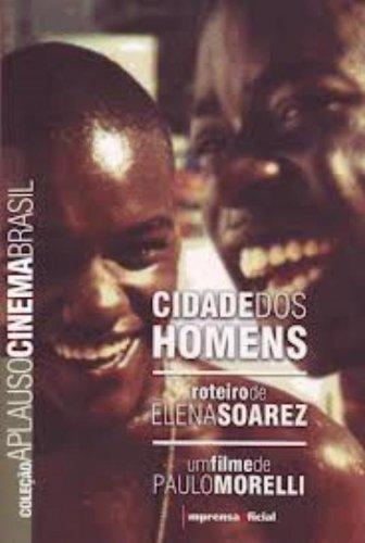 Coleção Aplauso Cinema Brasil Roteiro: Cidade dos Homens, livro de Elena Soarez