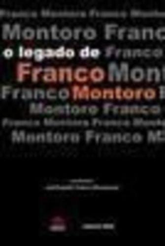 Legado de Franco Montoro, O, livro de José Augusto Guilhon Albuquerque (org.)