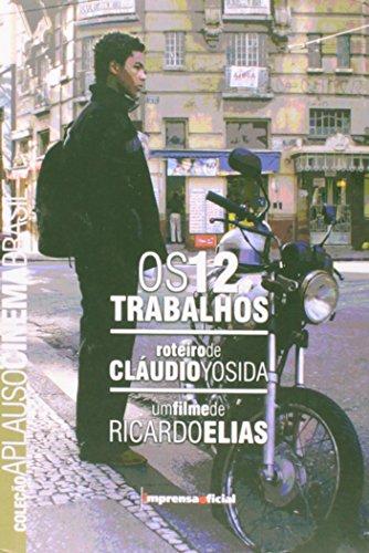 Coleção Aplauso Cinema Brasil Roteiro: Doze Trabalhos, livro de Claudio Yosida