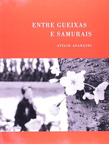 Entre Gueixas e Samurais, livro de Atílio Avancini