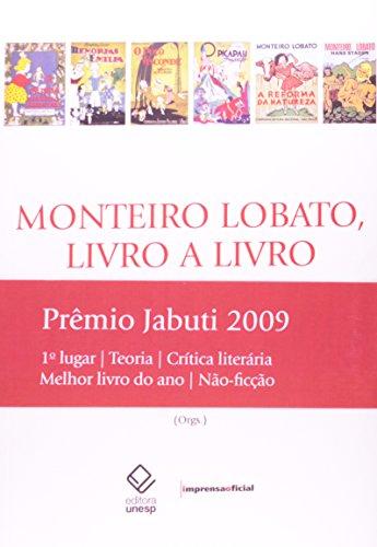 Monteiro Livro a Livro, livro de Marisa Lajolo, João Luís Ceccantini