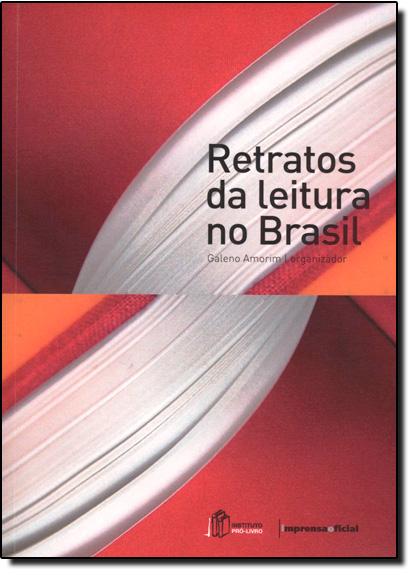 Retratos da Leitura no Brasil, livro de Galeno Amorim