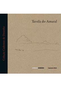 Tarsila do Amaral (Col. Cadernos de Desenho), livro de AMARAL, Tarsila
