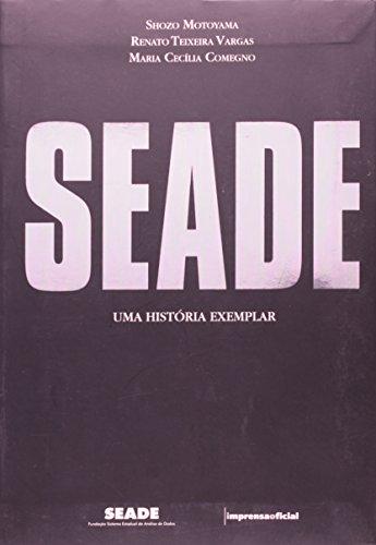 Seade - Uma história exemplar, livro de Shozo Motoyama , Renato Teixeira Vargas