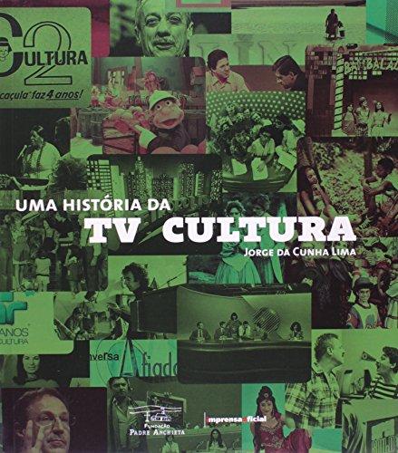 Uma história da TV Cultura, livro de Jorge da Cunha Lima