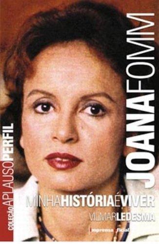 Coleção Aplauso Perfil: Joana Fomm : minha história é viver, livro de LEDESMA, Vilmar