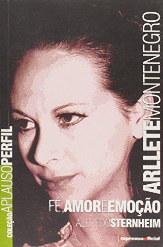 Coleção Aplauso Perfil: Arllete Montenegro: fé, amor e emoção , livro de STERNHEIM, Alfredo